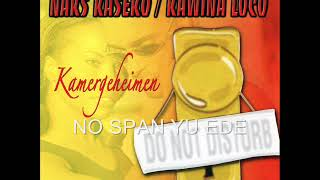 Naks Kaseko Loco- No Span Yu Ede