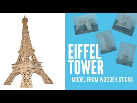 Craft Your Own Wooden Stick Eiffel Tower - Part 3 of 3 Assembly