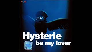 Hysterie - Be My Lover (Virus Inc. Remix) [SHORT]