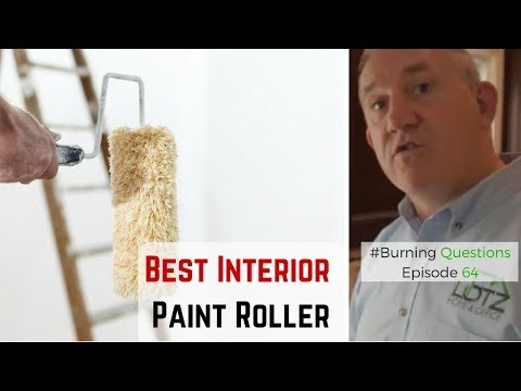 Best Interior Paint Rollers   Interior Painting Tips   Naperville, Chicago