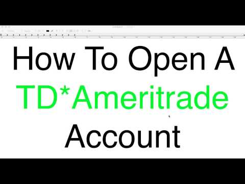 How To Open A TDAmeritrade Account