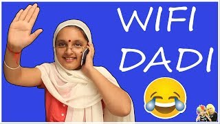 WIFI DADI Learn how to use #Laptop || MOST #FUNNY DADI || DADI MAA KE NUSKHE #Bloopers