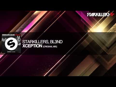 Starkillers, BL3ND - Xception (Original...