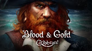 First Look: Blood & Gold Caribbean! A Pirate Trading/Fighting game!