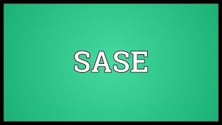SASE Meaning