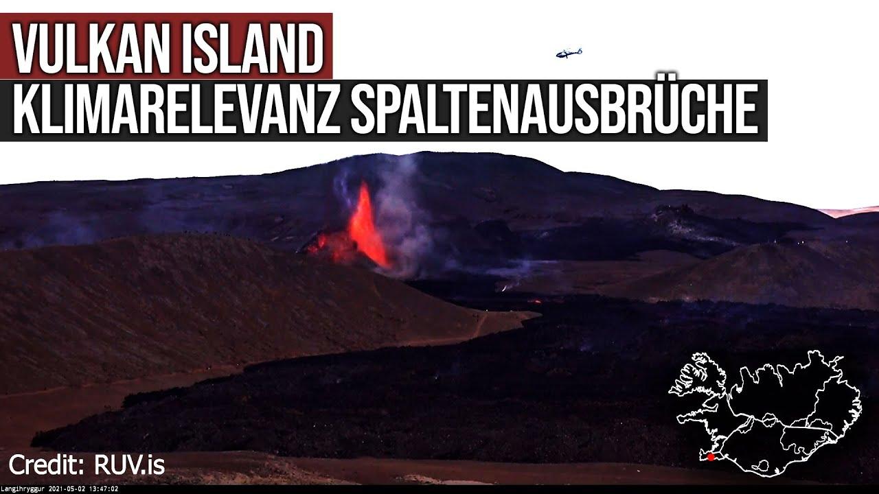 Vulkanausbruch Island - Klimarelevanz Spaltenausbrüche - Größenordnungen - Vergleich Laki-Spalte
