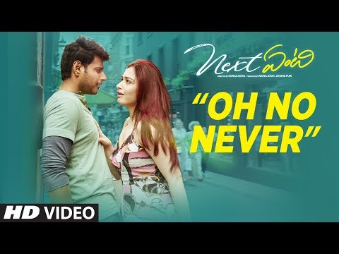 Next Enti : Oh No Never Song | Leon James | Sundeep Kishan, Tamannaah Bhatia,Navdeep