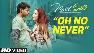 Next Enti : Oh No Never Song | Leon James | Sundeep Kishan, Tamannaah Bhatia,Navdeep