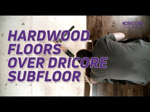 Preparing Dricore Subfloor for Engineered & Solid hardwood floors | DRICORE® Don't build without it.
