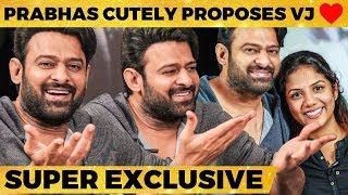 ഒരുപാട് പെൺകുട്ടികൾ എന്നെ Reject ചെയ്തിട്ടുണ്ട് - Prabhas Super Exclusive Interview | Saaho