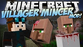 Repeat youtube video Minecraft | VILLAGER MINCER MOD! (EAT All the Villagers!) | Mod Showcase