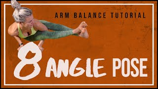 How To: 8 Angle - Beginners Arm Balance