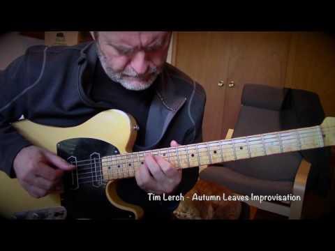 Tim Lerch-Autumn Leaves Improvisation