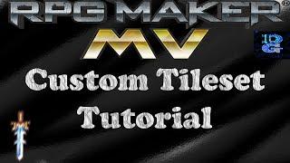 RPG Maker MV Custom Tileset Tutorial