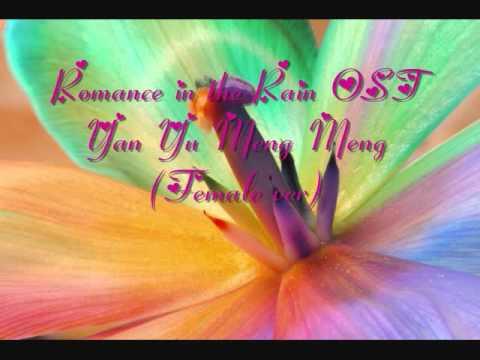 Romance in the Rain OST - Yan Yu Meng Meng (Female ver)