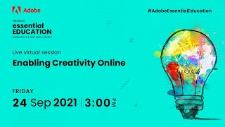 Adobe Essential Education - Enabling Creativity Online
