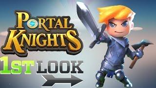 Portal Knights - First Look (B2P)