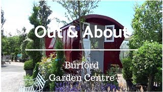 Out & About | Burford Garden Centre