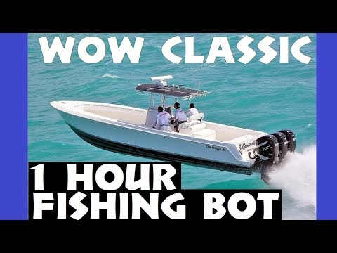 Fishmonger - World Of Warcraft Fishing Bot 1 Hour Time Lapse In WoW Classic [8/30/19]