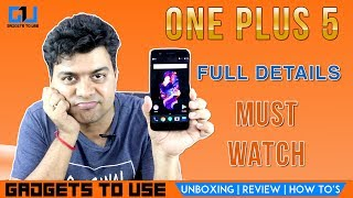 OnePlus 5 Review, Good Phone, But Is It Great Phone & Flagship Killer?