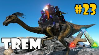 🔴 ARK O TREM BALA do ARK  #23 ARK EXTREME MODS