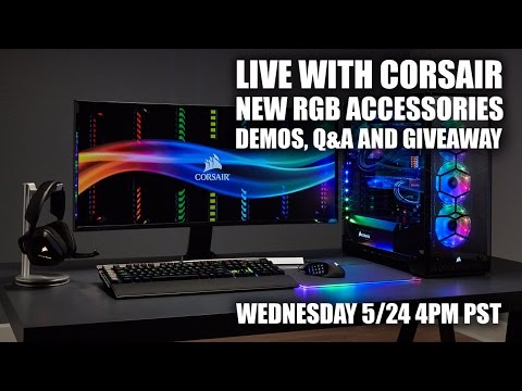 Live: Corsair's Demo and Giveaway -- New RGB Link, RGB Fans, White 570x Case and More!