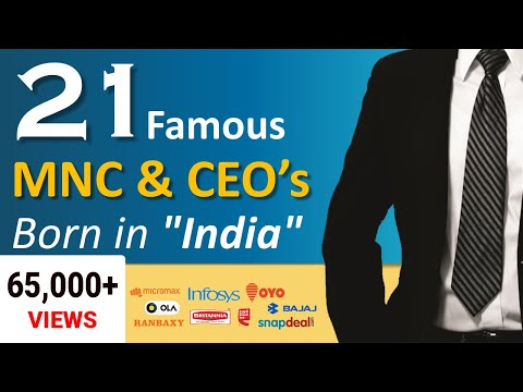 "21 Most Famous Indian MNC & Popular CEO's Born in ""India"" - 2017"
