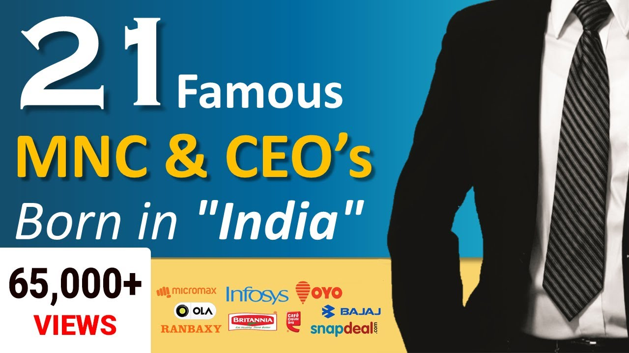 List of Popular Indian Multi-National Companies and their CEO's