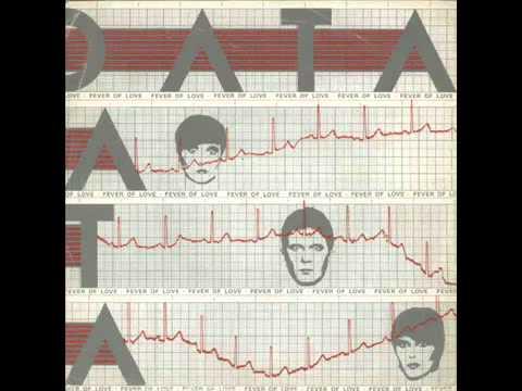 Data - Fever Of Love