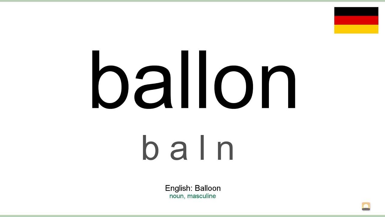 How to pronounce: Ballon (German)