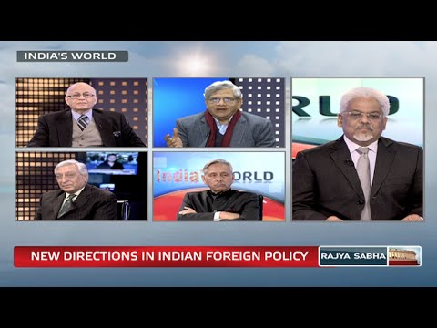 India's World - New directions in Indian foreign policy