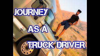 MY JOURNEY AS A 22 YEAR OLD TRUCK DRIVER!!