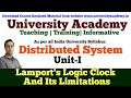L1: Distributed System | Lamport's logic Clock | Limitation of Lamport Logical Clock by Prince Sir
