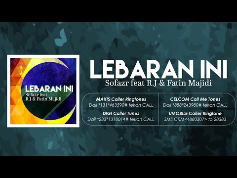Sofazr Feat. R.J & Fatin Majidi - Lebaran Ini [Official Lyrics Video]