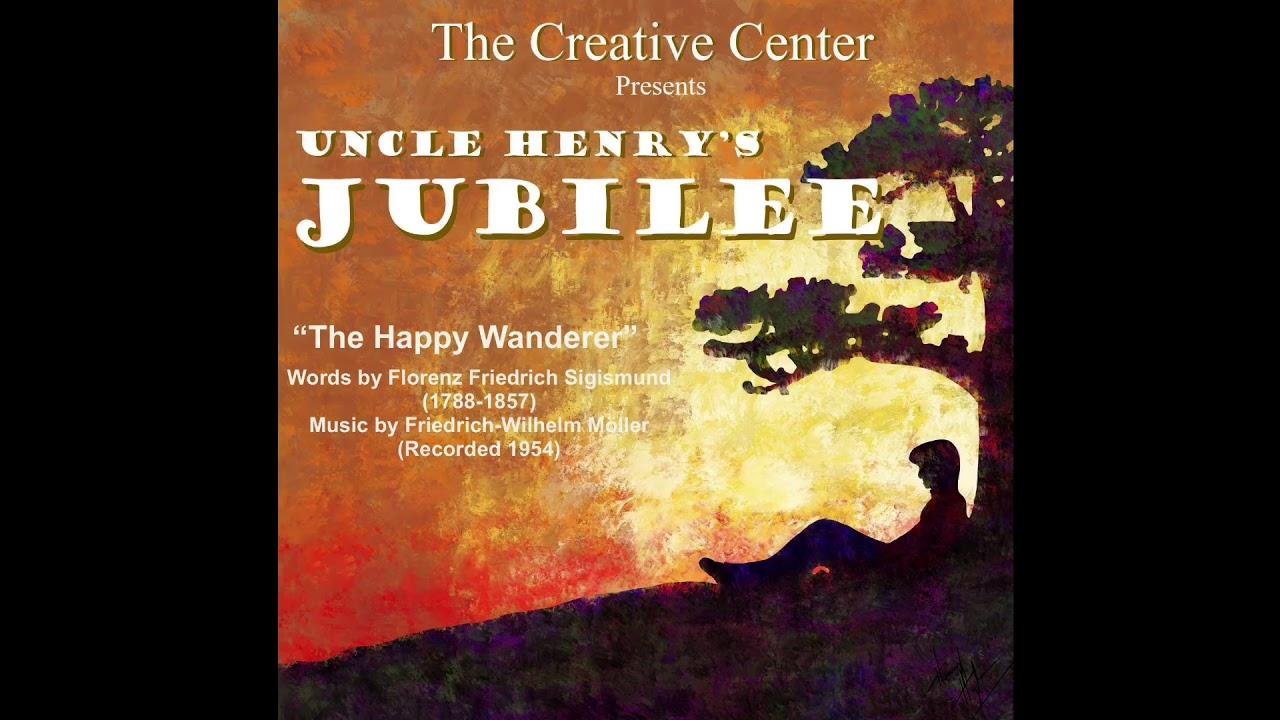 """The Happy Wanderer"""