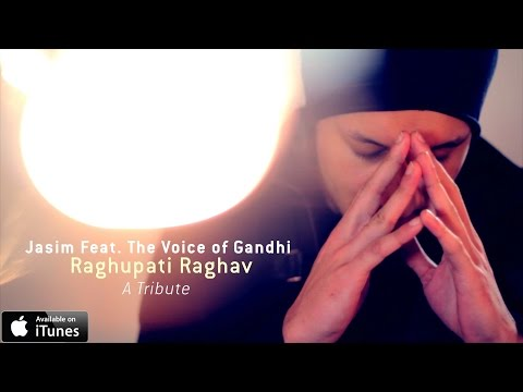 Jasim Feat. The Voice of Gandhi - Raghupati Raghav (A Tribute)