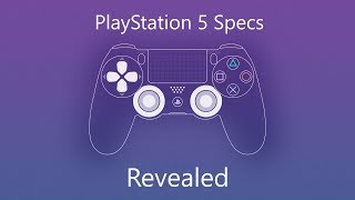 Sony PlayStation 5 Specs Revealed
