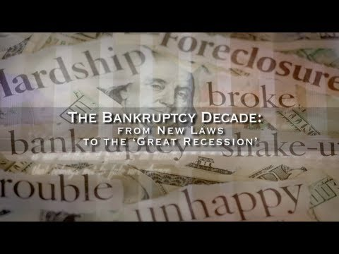The Bankruptcy Decade: From New Laws to the 'Great Recession'