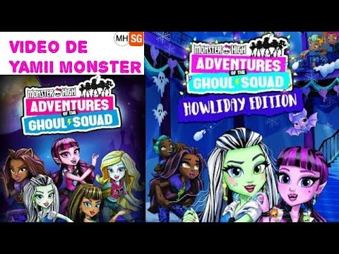 Monster high | Adventures Of The Ghoul Squad Happy | Howlidays Music