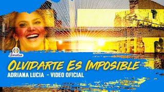 Olvidarte Es Imposible (Te Amaria) - Adriana Lucia | Video Oficial YouTube Videos