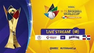 Chinese Taipei v Dominican Rep - U-15 Baseball World Cup 2018