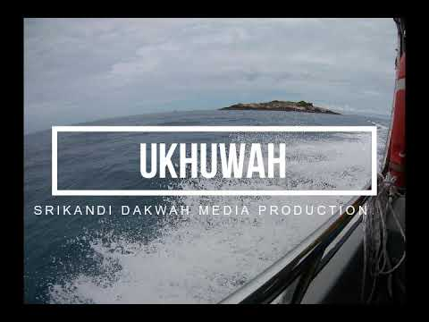 Dakwah Media - Ukhuwah (KIAS)