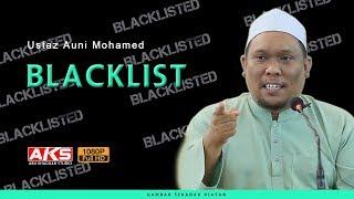 BLACKLIST | Ustaz Auni Mohamed
