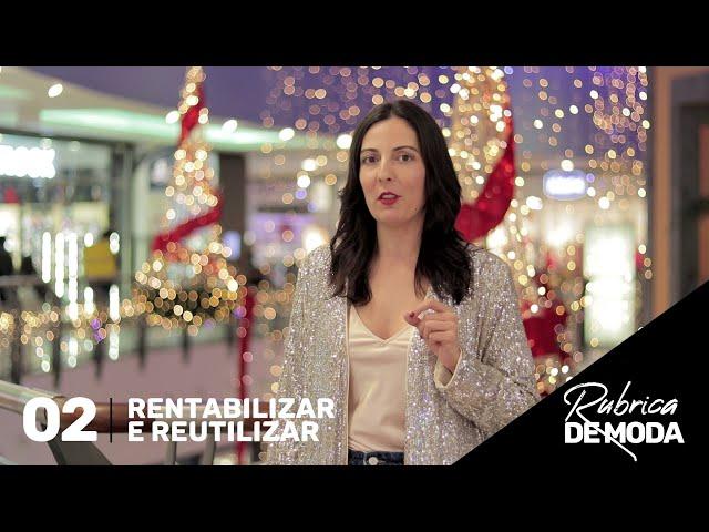 RUBRICA DE MODA 02 - rentabilizar e reutilizar