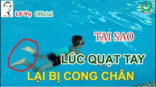 Lỗi bơi ếch | Quạt tay bị cong chân lên mặt nước | Lê Vụ Official