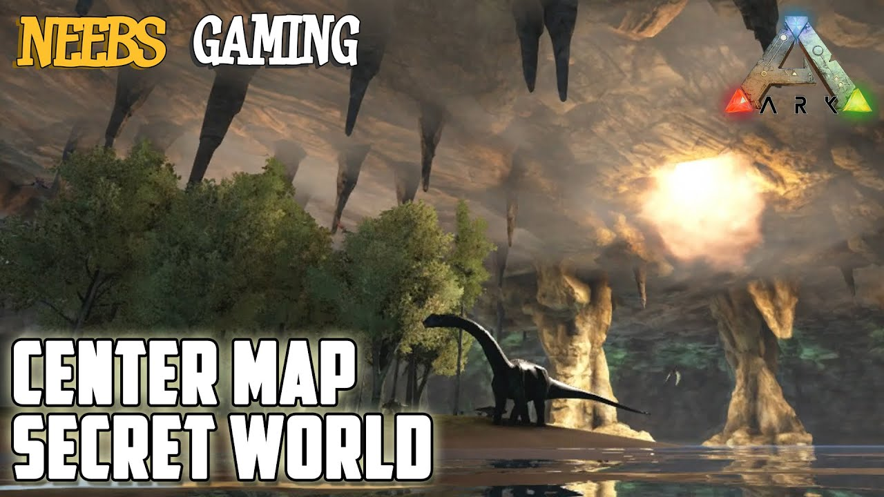 Ark Suvival Evolved Center Map Secret World Youtube
