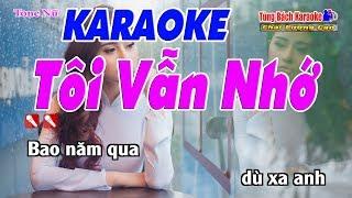 Tôi Vẫn Nhớ Karaoke 123 HD (Tone Nữ) - Nhạc Sống Tùng Bách