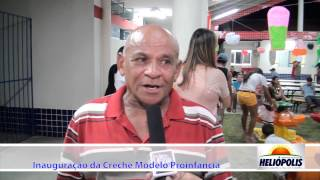 Entrevista de Uilson de Catarino na inauguração da Creche de Heliópolis-Ba