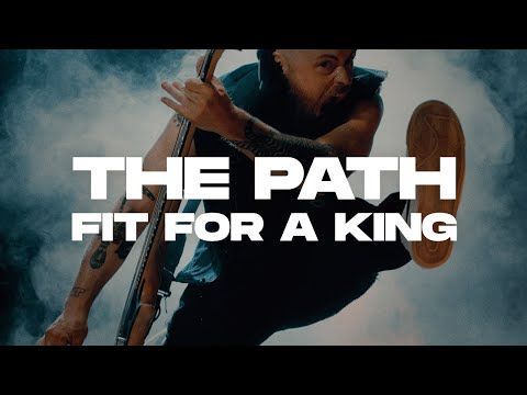Fit For A King - The Path (Official Music Video)