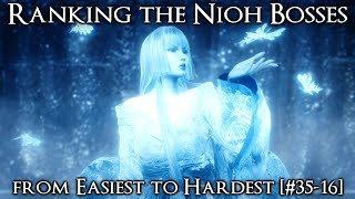 Ranking the Nioh Bosses from Easiest to Hardest [#35-16]